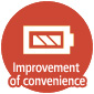 Improvement of convenience