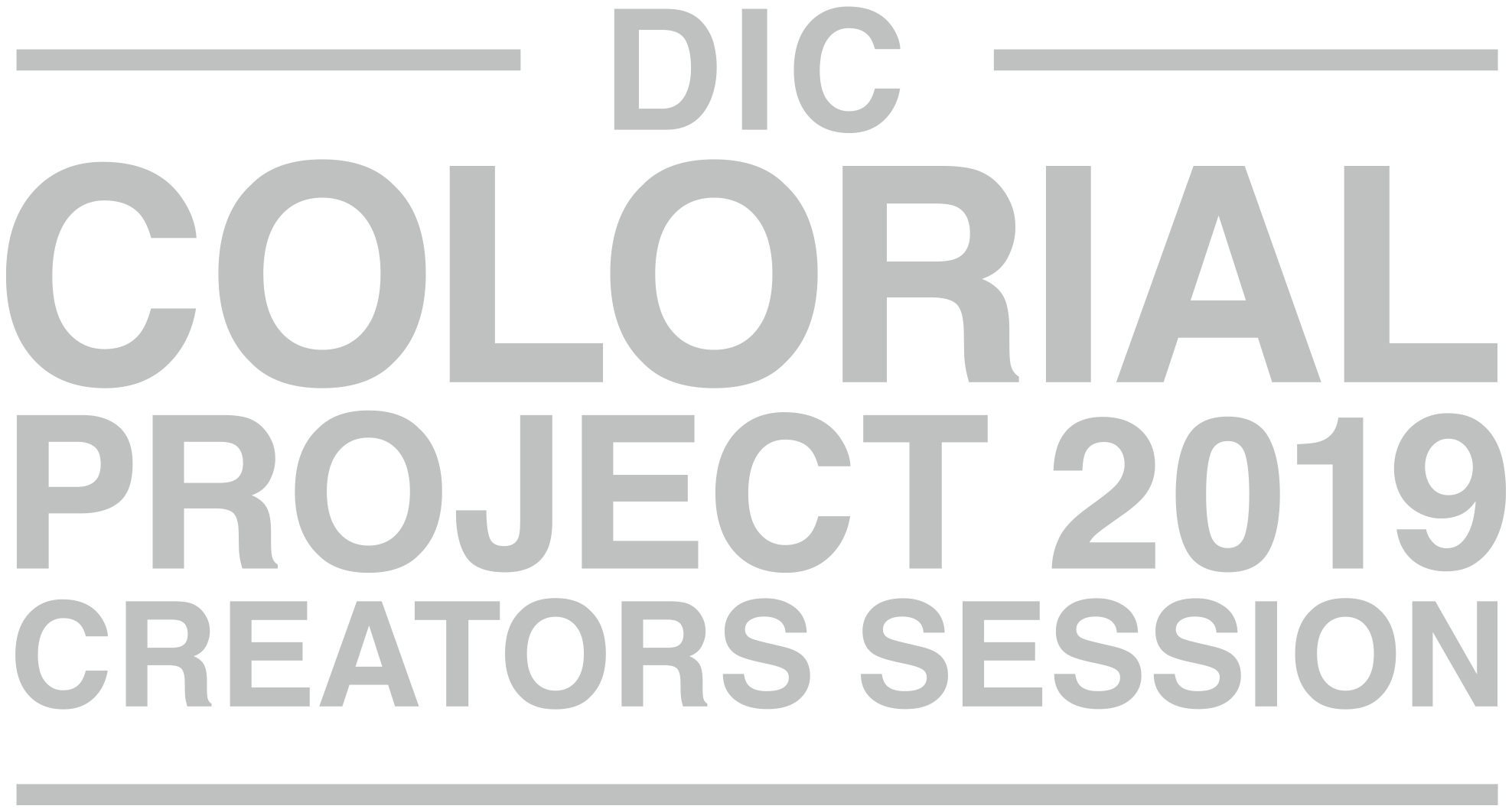 DIC COLORIAL PROJECT 2019 CREATORS SESSION